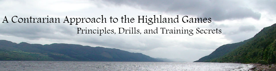 Contrarian Approach to the Highland Games:  Training, Tips, and Secrets